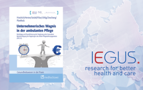 """IEGUS-Studie: """"Unternehmerisches Wagnis in der ambulanten Pflege"""""""