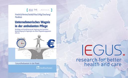 IEGUS-Studienvorstellung: Unternehmerisches Wagnis in der ambulanten Pflege, 26. Februar, Berlin